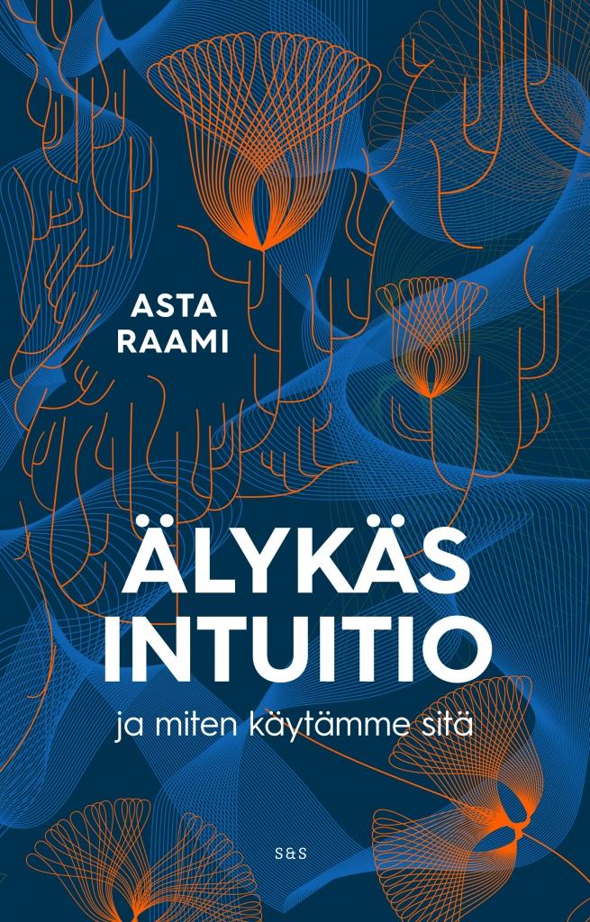Mitä tiedät intuitiosta?