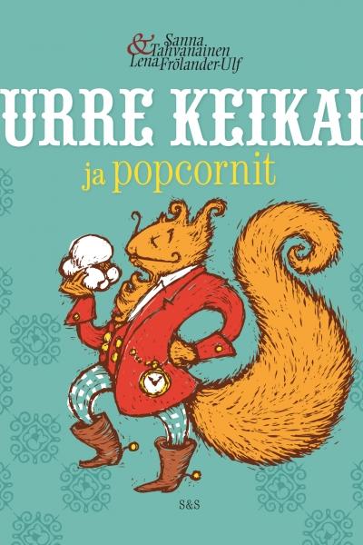 Kurre Keikari ja popcornit