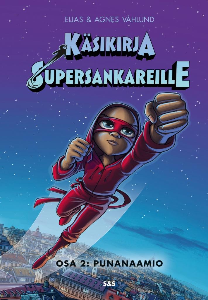 Käsikirja supersankareille 2