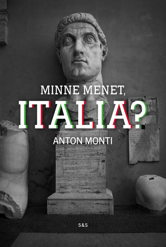 Minne menet, Italia?